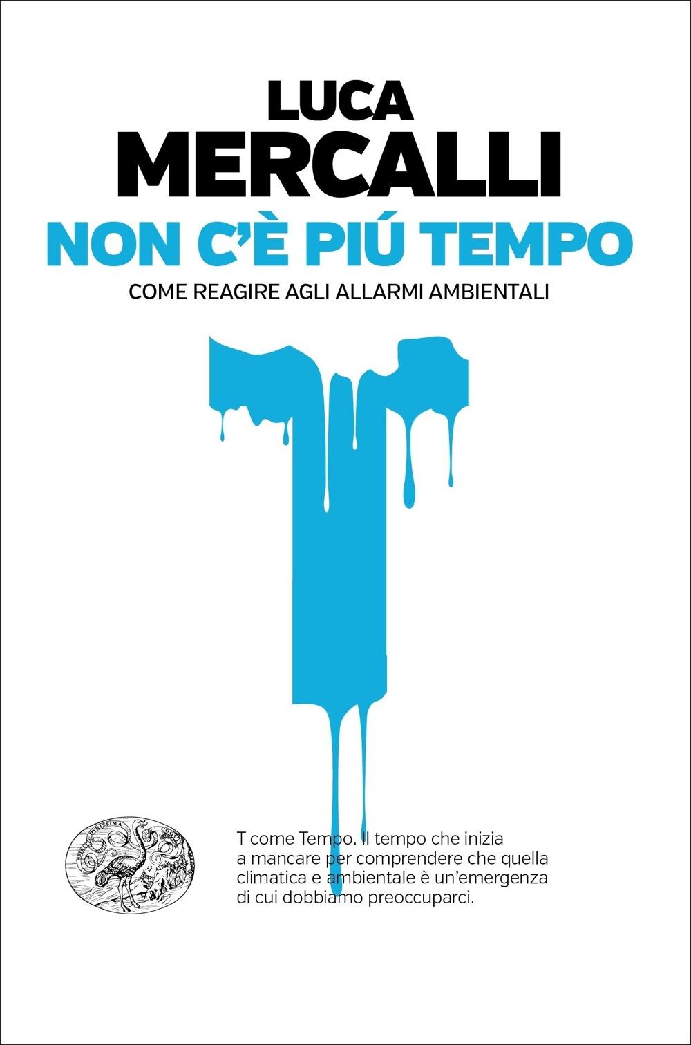 """La copertina del libro di Luca Mercalli """"Non c'è più tempo"""""""