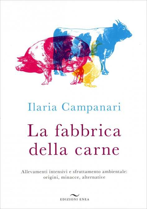 La Fabbrica della Carne di Ilaria Campanari